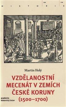 Obálka titulu Vzdělanostní mecenát v zemích České koruny (1500-1700)