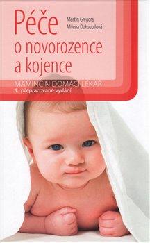Obálka titulu Péče o novorozence a kojence