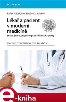 Obálka titulu Lékař a pacient v moderní medicíně