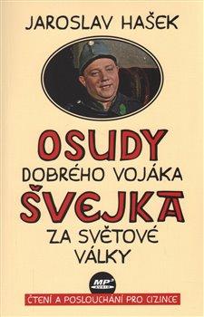 Obálka titulu Osudy dobrého vojáka Švejka za světové války