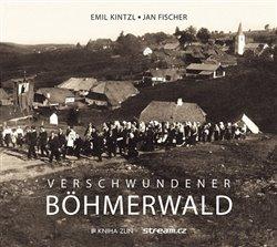 Obálka titulu Verschwundener Böhmerwald