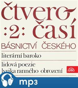 Obálka titulu Čtveročasí básnictví českého 2