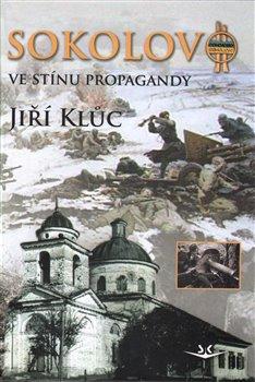 Obálka titulu Sokolovo ve stínu propagandy