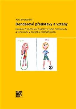 Obálka titulu Genderové představy a vztahy