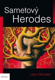 Libor Michalec má vražedného Heroda ve své vlastní hlavě. Nejde o literární nadsázku, ale život s duševní chorobou, ženoucí ho na vrcholky Himalájí, psychiatrických sanatorií i hrot tužky zaražené ve vlastní lebce.