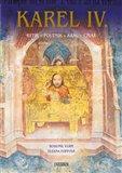 Karel IV. (Rytíř - poutník - král - císař) - obálka