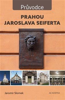 Obálka titulu Prahou Jaroslava Seiferta