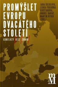 Promýšlet Evropu dvacátého století