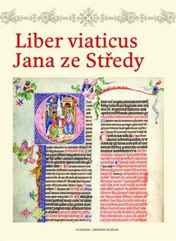 Obálka titulu Liber viaticus Jana ze Středy