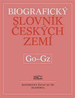 Obálka titulu Biografický slovník českých zemí, 20.sešit (Go-Gz)
