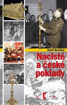 Obálka titulu Nacisté a české poklady