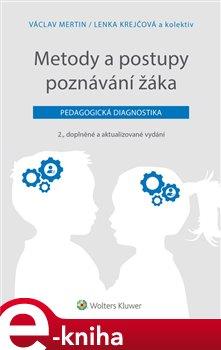 Metody a postupy poznávání žáka: pedagogická diagnostika, 2., doplněné a aktualizované vydání
