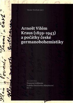 Obálka titulu Arnošt Vilém Kraus (1859–1943)