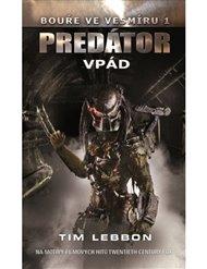 Predátor - Vpád