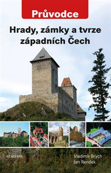 Obálka titulu Hrady, zámky a tvrze západních Čech
