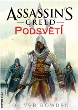 Obálka titulu Assassin' s Creed: Podsvětí