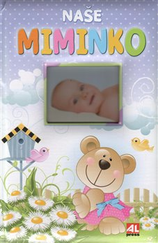 Obálka titulu Naše miminko