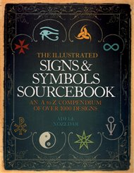 The Illustrated Sign and Symbols Sourcebook