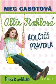 Allie Finklová 3: Holčičí pravidla - Kluci k zulíbání