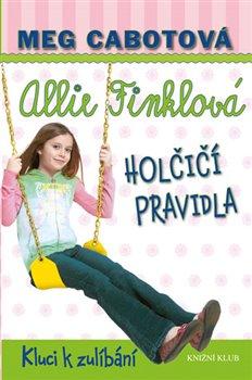 Obálka titulu Allie Finklová 3: Holčičí pravidla - Kluci k zulíbání