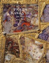 Praha Karla IV.