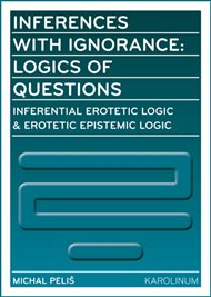 Inferences with Ignorance: Logics of Questions