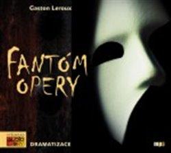 Fantóm opery, CD - Gaston Leroux
