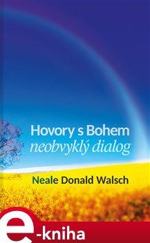 Hovory s Bohem. neobvyklý dialog - Neale Donald Walsch e-kniha