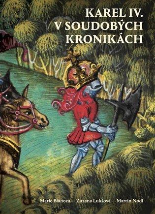 Karel IV. v soudobých kronikách