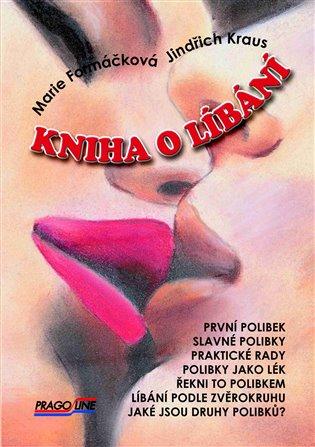Kniha o líbání - Marie Formáčková   Replicamaglie.com