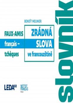 Obálka titulu Zrádná slova ve francouzštině