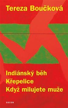 Obálka titulu Indiánský běh, Křepelice, Když milujete muže