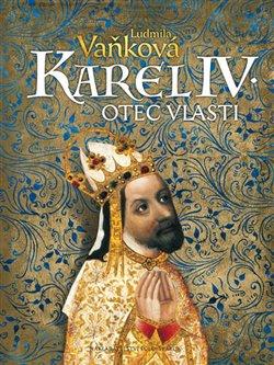 Obálka titulu Karel IV. - Otec vlasti