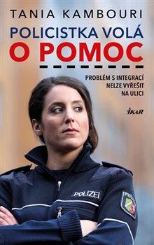 Obálka titulu Policistka volá o pomoc