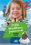 Obálka knihy Dítě školkou povinné - Jak čůrají nevěsty