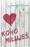 Obálka knihy Koho miluješ