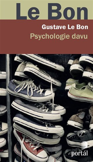 Psychologie davu - Gustave Le Bon | Booksquad.ink