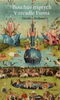 Obálka titulu Boschův triptych v zrcadle Písma