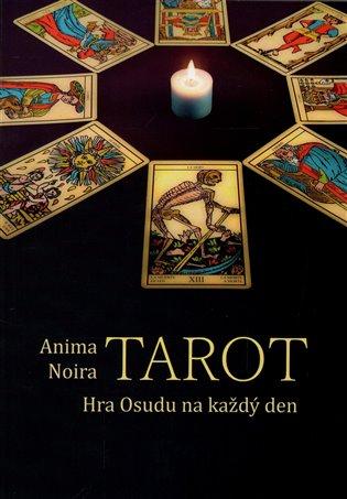 Tarot - hra Osudu na každý den