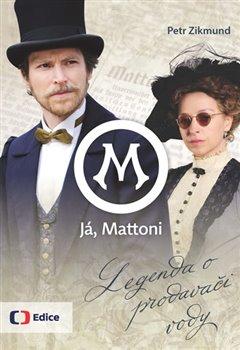 Obálka titulu Já, Mattoni