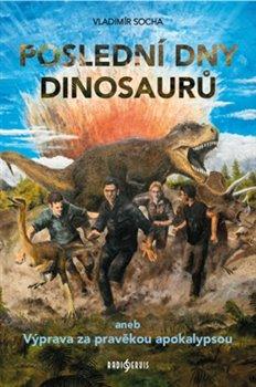 Obálka titulu Poslední dny dinosaurů