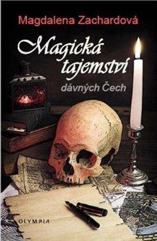 Obálka titulu Magická tajemství dávných Čech