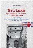 Britské vyslanectví v Praze, Foreign Office (a jejich vnímání česko-německého vztahu v Československu v letech) - obálka