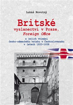 Obálka titulu Britské vyslanectví v Praze, Foreign Office