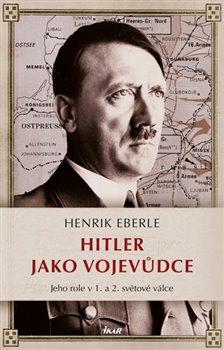 Obálka titulu Hitler jako vojevůdce