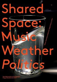 Branislava Kuburović, Sodja Zupanc Lotker – SharedSpace: Music, Weather, Politics