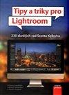 Obálka knihy Tipy a triky pro Lightroom