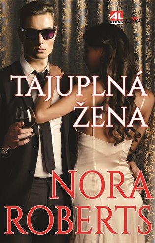 Tajuplná žena - Nora Robertsová | Booksquad.ink