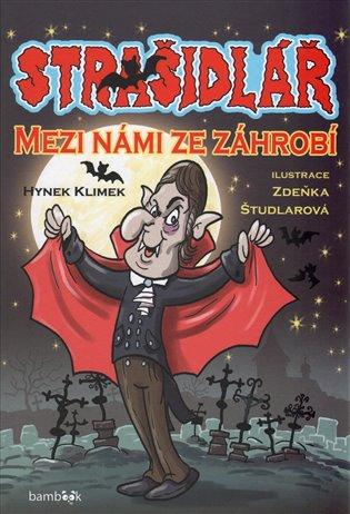 Strašidlář:Mezi námi ze záhrobí - Hynek Klimek   Booksquad.ink