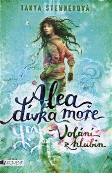 Obálka titulu Alea dívka moře: Volání z hlubin